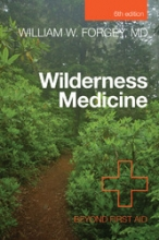 Wilderness Medicine Beyond First Aid 6th Ed